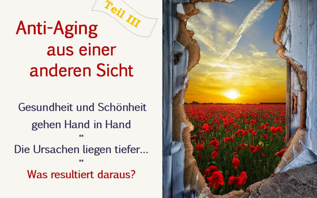 Anti-Aging – Was resultiert daraus?