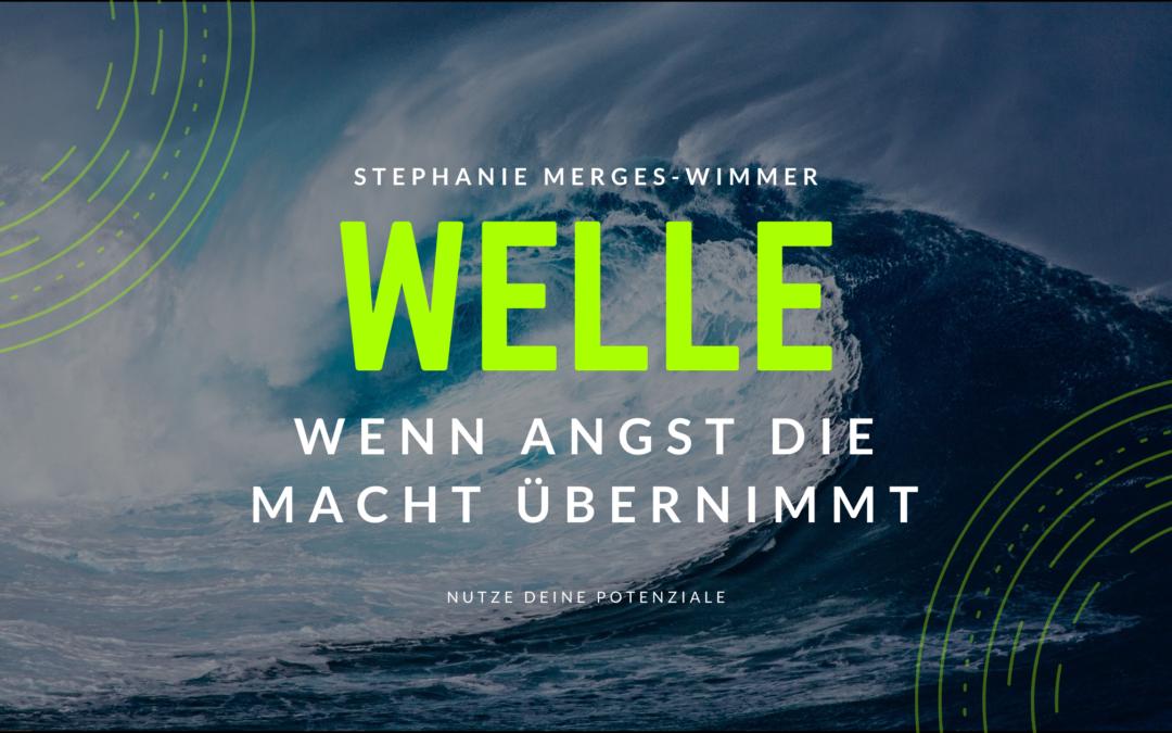 Welle – wenn Angst die Macht übernimmt