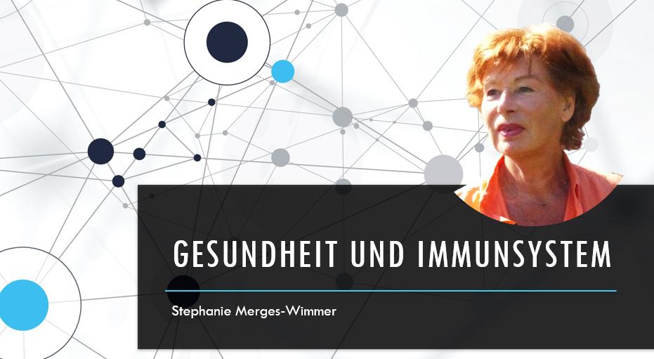 Gesundheit und Immunsystem